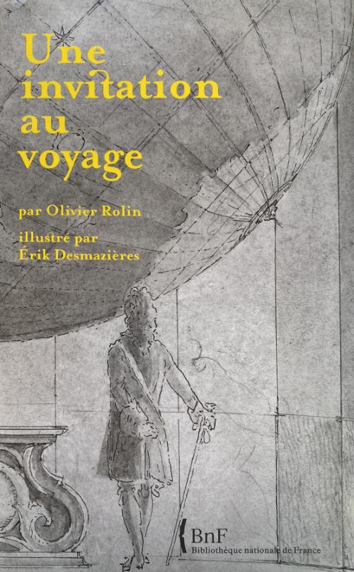 Érik Desmazières - Une invitation au voyage