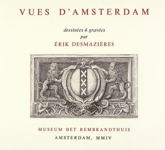 Érik Desmazières - Vues d'Amsterdam titrercgal